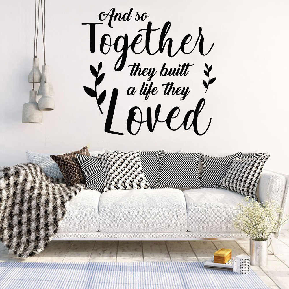 Vinyl Wall Sticker And So Together They Build A Life They Loved Sign Board Decals Wedding Romantic Couple Quote Sticker Wall Stickers Aliexpress