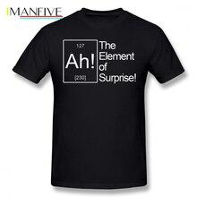 Big Bang Theory T Shirt The Element Of Surprise T-Shirt Male Tee Short Sleeve Casual Fun 100 Percent Cotton Tshirt