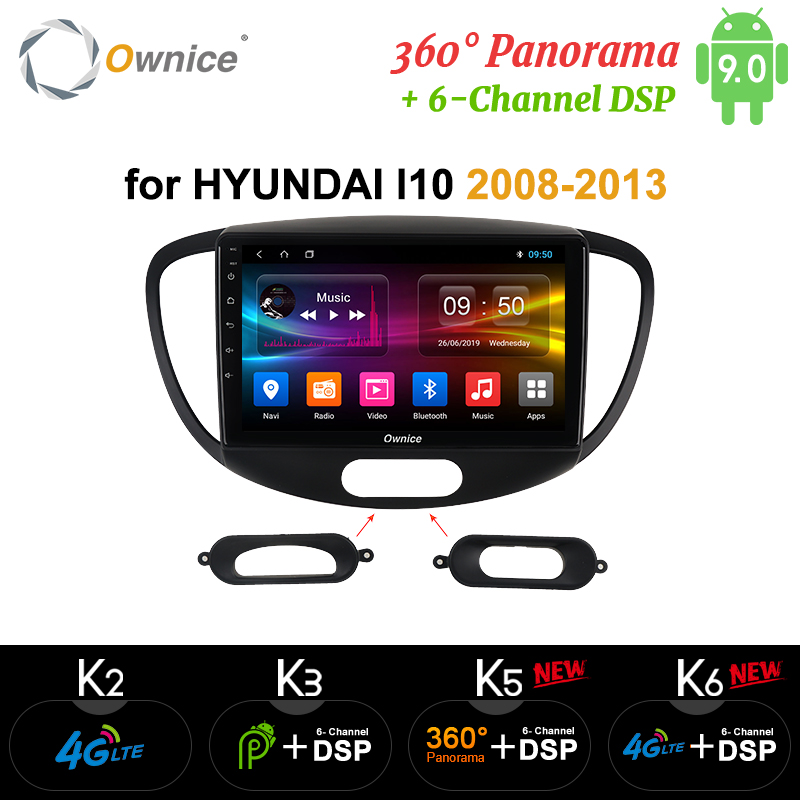 Ownice Android9.0 8Core 4G LTE 360 Panorama K3 K5 K6 Car Radio 2 Din Player for <font><b>Hyundai</b></font> Grand <font><b>I10</b></font> <font><b>2008</b></font> - 2012 DSP SPDIF GPS Navi image