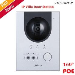 Dahua IP Villa Stazione di Porta 2MP CMOS Della Macchina Fotografica di Visione Notturna Voice indicatore di 160 ° Angolo di Visione di Sostegno POE Video Campanello accessorio