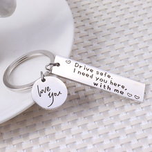Keychain Man Love You Key Chain Women Drive Safe I Need You Here with Me Key Holder Couples Keyring Pendant Key Ring Porte Clef