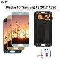 4 7 ''ЖК-для Samsung Galaxy A3 2017 a320 A320F A320M A320Y ЖК-дисплей кодирующий преобразователь сенсорного экрана в сборе Бесплатные инструменты клей A3 2017