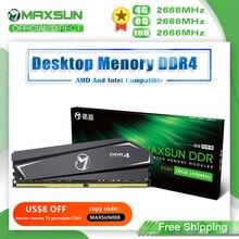 MAXSUN Full New RAMs 4GB 16GB RAM DDR4 8GB 2666MHz Memoria Voltage 1.2V 3-year Warranty Memory Desktop Dimm with Heat Sink