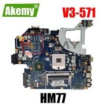 V3-571G V3-571 Q5WVH LA-7912P Laptop Motherboard For ACER E1-531 SLJ8C HM77 Teste BoaOk Mainboard