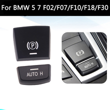 Car Handbrake Electronic Button P Button Cap Cover Fit New Old Model For BMW 5 7 Series F01 F02 F07 F10 F11 F18 F30 2009-2018 new car button switch parking hand brake p button switch cover for bmw 5 7 series f01 f02 f07 f10 f11 2009 2017