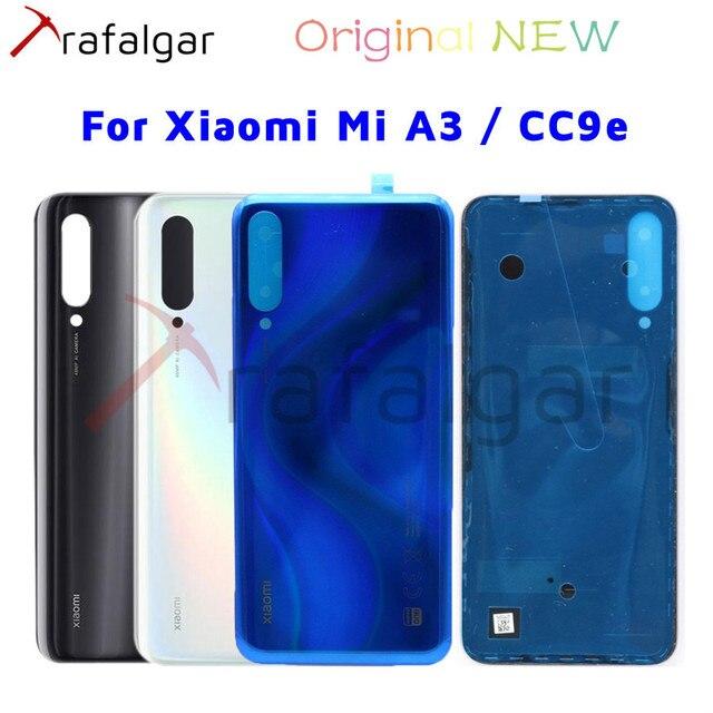 מקורי חדש לוח אחורי עבור Xiaomi Mi A3 חזרה סוללה כיסוי Mi CC9e אחורי שיכון דלת זכוכית מקרה עבור Xiaomi mi A3 סוללה כיסוי