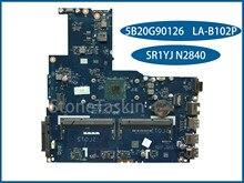 Original 5B20G90126 ZIWB0/B1/E0 LA-B102P para Lenovo Laptop Motherboard SR1YJ B50-30 N2840 DDR3L 100% Testado Inteiramente