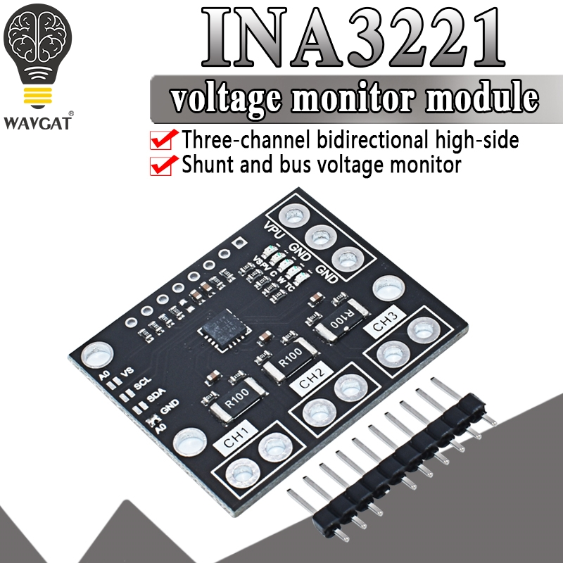 INA3221 Triple-Channel Module, High-Side Measurement, Shunt and Bus Voltage Monitor with I 2C- and SMBUS-Compatible Interface