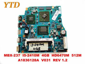 Original for SONY MBX-237 laptop motherboard MBX-237 I5-2410M 4GB HD6470M 512M A1836128A V031 REV 1.2 tested good fre image