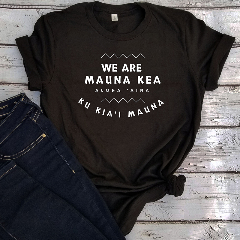 We Are Mauna Kea Gift T Shirt Aesthetic Womens Christmas Shirts Thanksgiving Tops 2019 Plus Size Print Tee Korean Clothes