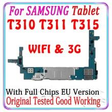 100% Original Entsperrt Für Samsung Galaxy Tablet 3 8,0 T311 T310 T315 motherboard Gute Arbeits EU Version Logic Board mit chips
