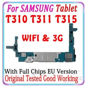 Image 1 - Gratis Verzending Originele Voor Samsung Galaxy Tablet 3 8.0 T311 T310 T315 Moederbord Met Chips Logic Board Met Android Systeem