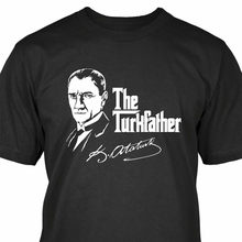 La camiseta de turkisfather Mustafa Kemal atatunk t-Shirt de Turkish Turkey nuevas camisetas divertidas Unisex(China)