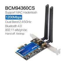 1200mbps para broadcom bcm94360cs2 desktop pciwireless adaptador wlan wi fi cartão com bt4.0 2.4g/5ghz para hackintosh desktop