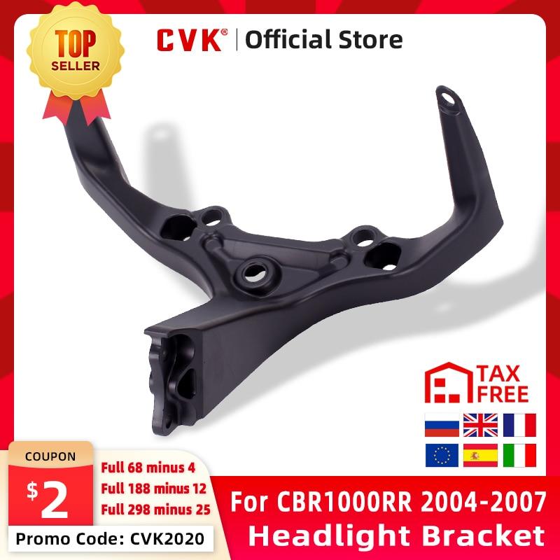 CVK Headlight Bracket Motorcycle Upper Stay Fairing for HONDA CBR1000RR CBR1000 CBR 1000 RR 2004 2005 2006 2007 04 05 06 07 part