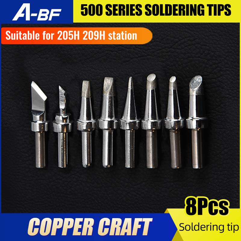A-BF 500 Series Soldering Tips 8Pcs For 205H 209H Soldering Station Copper Craft Oxidation Resistant And Corrosion Resistant