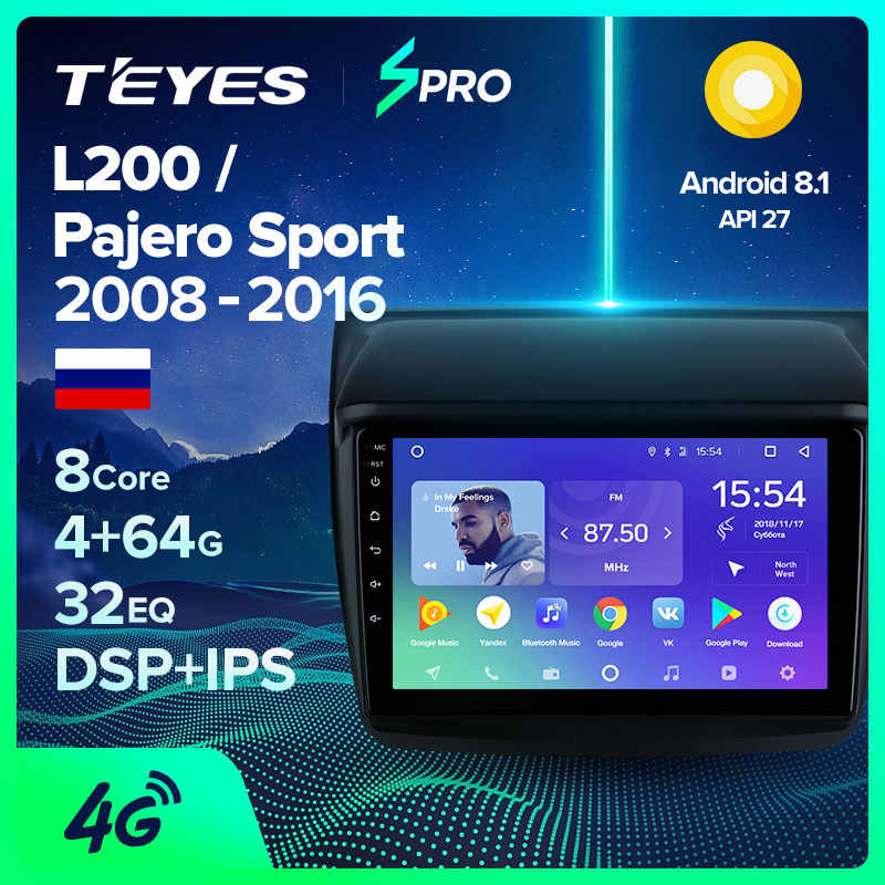 TEYES SPRO For Mitsubishi Pajero Sport 2 L200 Car Radio Multimedia Video Player Navigation GPS Android 8.1 No 2din 2 din dvd