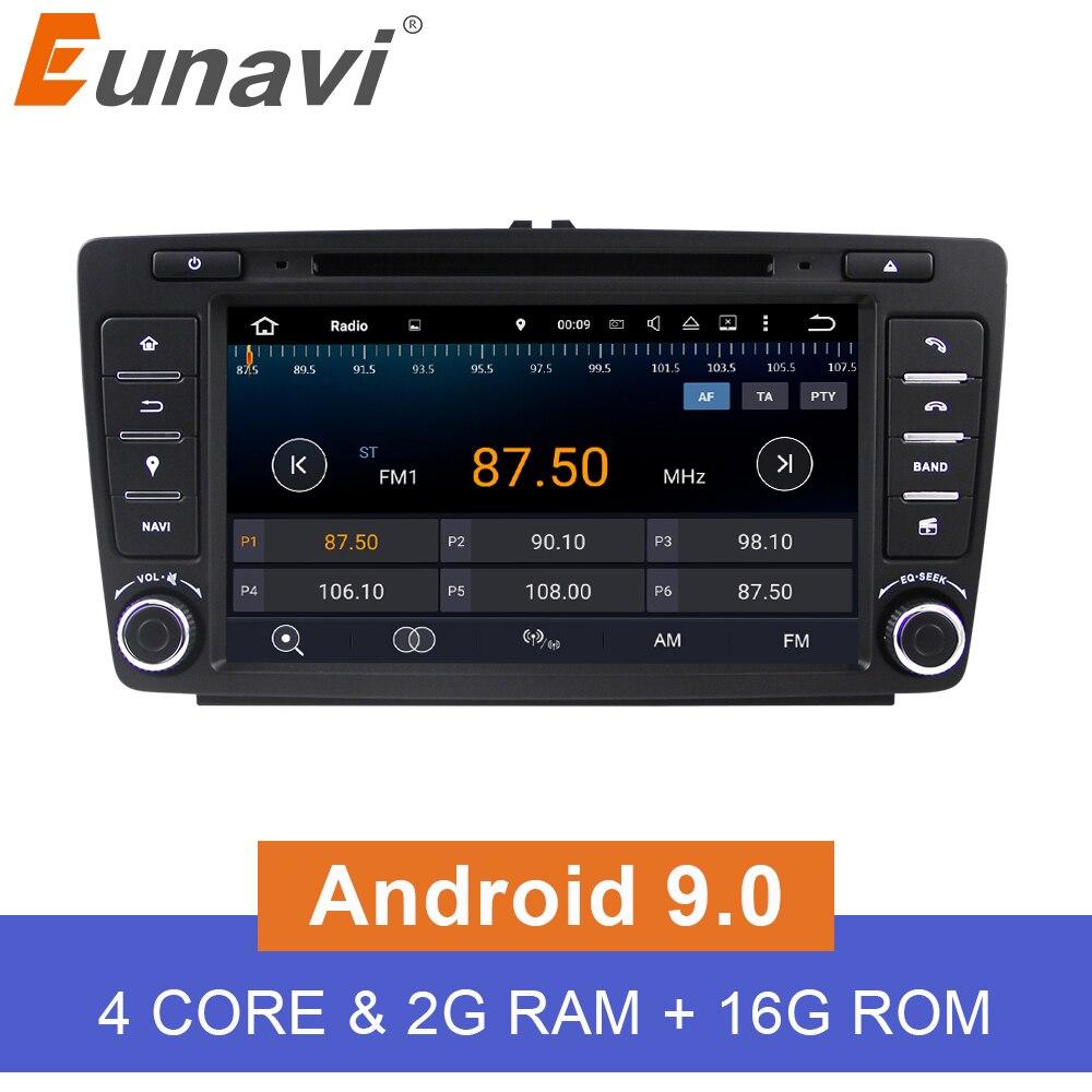 Eunavi 2 Din Auto DVD GPS Für Skoda Octavia 2012 2013 EINE 5 A5 Yeti Fabia Auto Android 9.0 Quad Core 2GB RAM Stereo Radio Navigation
