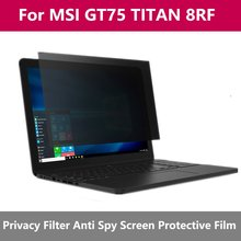 Anti-peeping Protector Film Privacy Screen Filter Laptop Notebook 345mm*195mm For MSI GT75 TITAN 8RF