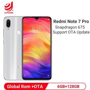 Image 1 - Oficjalny globalny rom Xiaomi Redmi Note 7 Pro 6GB 128GB Snapdragon 675 octa core telefon komórkowy 48MP podwójny aparat 4000mAh Smartphone