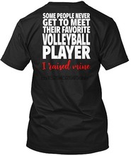 Raised My Favorite Volleyball Player Volleyball Mom Design Unisex 100% preshrunk comfortsoft T-Shirt Mens Womens T Shirt(China)
