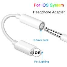 Кабель для подключения наушников IOS 11 12 адаптер для наушников для iPhone 7 8 X мама до 3,5 мм папа адаптеры AUX адаптер для iPhone