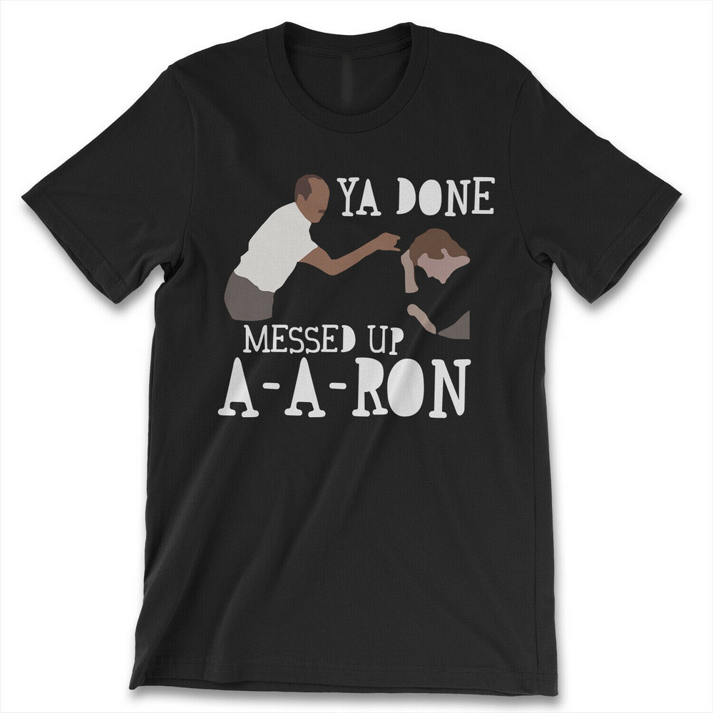 Key And Peele Ya Done Messed Up AARON New Mens Shirt Substitute Teacher Top Tee Cotton Adults Casual Tops Tee Shirt image