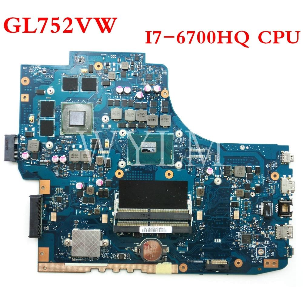 ROG GL752VW Motherboard With I7-6700CPU N16P-GX-A1 Mainboard REV2.0/REV2.1 For ASUS GL752V GL752 Laptop Motherboard Tested OK