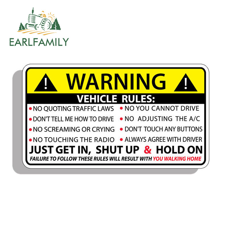 EARLFAMILY 13cm X 7.3cm Vehicle Safety Warning Rules Sticker Decal Window Graphic Bumper JDM Waterproof Car Stickers