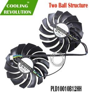 Image 2 - 2 ADET PLD10010B12HH DC12V 0.40A 4PIN MSI GTX1080Ti 1080 1070 1060 RX470 480 570 580 OYUN Grafik Kartı Soğutucu fanlar PLD10010S
