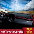 Для Toyota Corolla  2019  2020  крышка приборной панели автомобиля  коврик для приборной панели  защита от солнца  защита от УФ-лучей  аксессуары