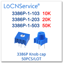 Locnservice 3386 1080p 50個10 18k 20 18k 50 18k 103 203 503トリミングポテンショメータノブキャップ製中国高品質