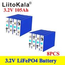 8PCS LiitoKala 3.2V 105Ah LiFePO4 סוללה יכול טופס 12V סוללה ליתיום ברזל phospha יכול לעשות סירה סוללות, רכב batteriy