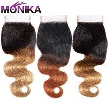 Monika 4x4 dantel kapatma insan saçı brezilyalı vücut dalga kapatma T1B #4 #27 #30 Ombre sarışın renk koyu kök kapaklar olmayan Remy saç