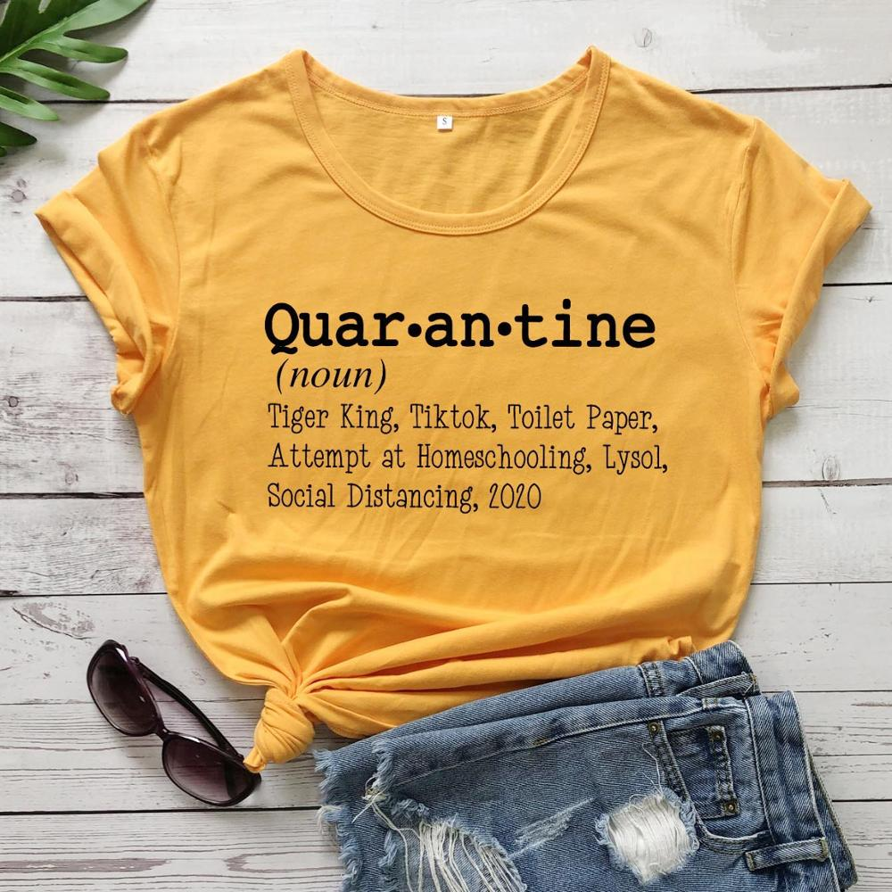 Quar-an-tine Definition T Shirt Women Unisex Quote Funny Slogan Pure Cotton Aesthetic Grunge Tumblr Tees Vintage Gift Art Tops
