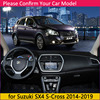 for Suzuki SX4 S-Cross 2014 2019 Anti-Slip Mat Dashboard Cover Pad Sunshade Dashmat Accessories Maruti SX-4 SX 4 S Cross SCross review