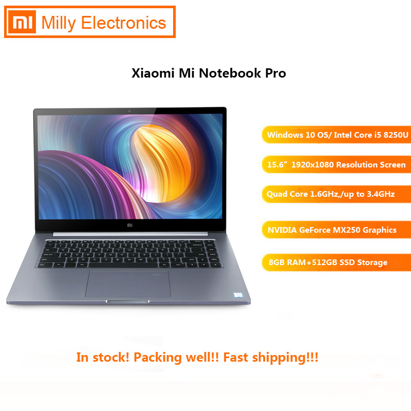 Xiaomi Mi Notebook Pro 15.6'' Windows 10 Home Version Intel Core I5-8250U Quad Core 8GB+512GB Front Cam Fingerprint Laptop