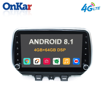 ONKAR 1 Din Andoid Head Unit For Hyundai Tucson 2018 2019 2020 Android 8 Core RAM 4GB ROM 64GB Support easy connection DSP Radio