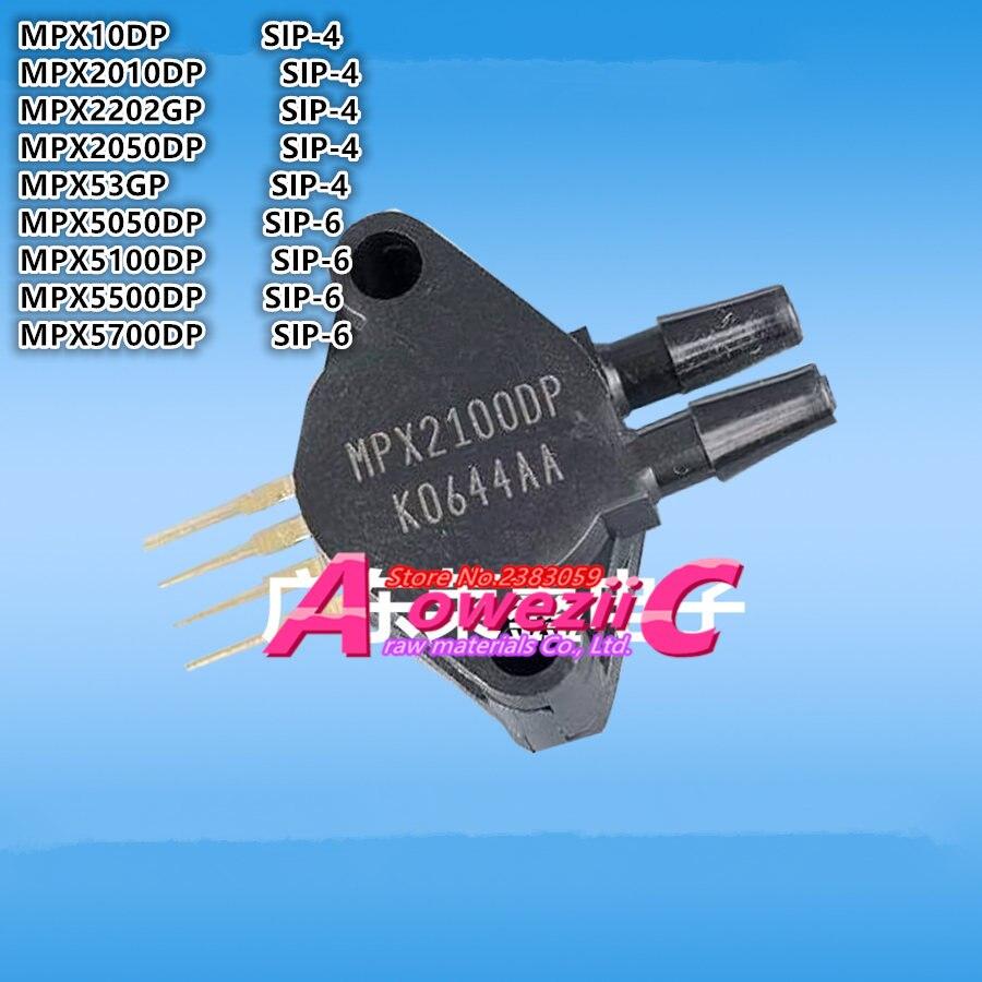 Aoweziic 100% New  Original MPX10DP MPX2010DP MPX2202GP MPX2050DP MPX53GP SIP-4 MPX5050DP MPX5100DP MPX5500DP MPX5700DP SIP-6