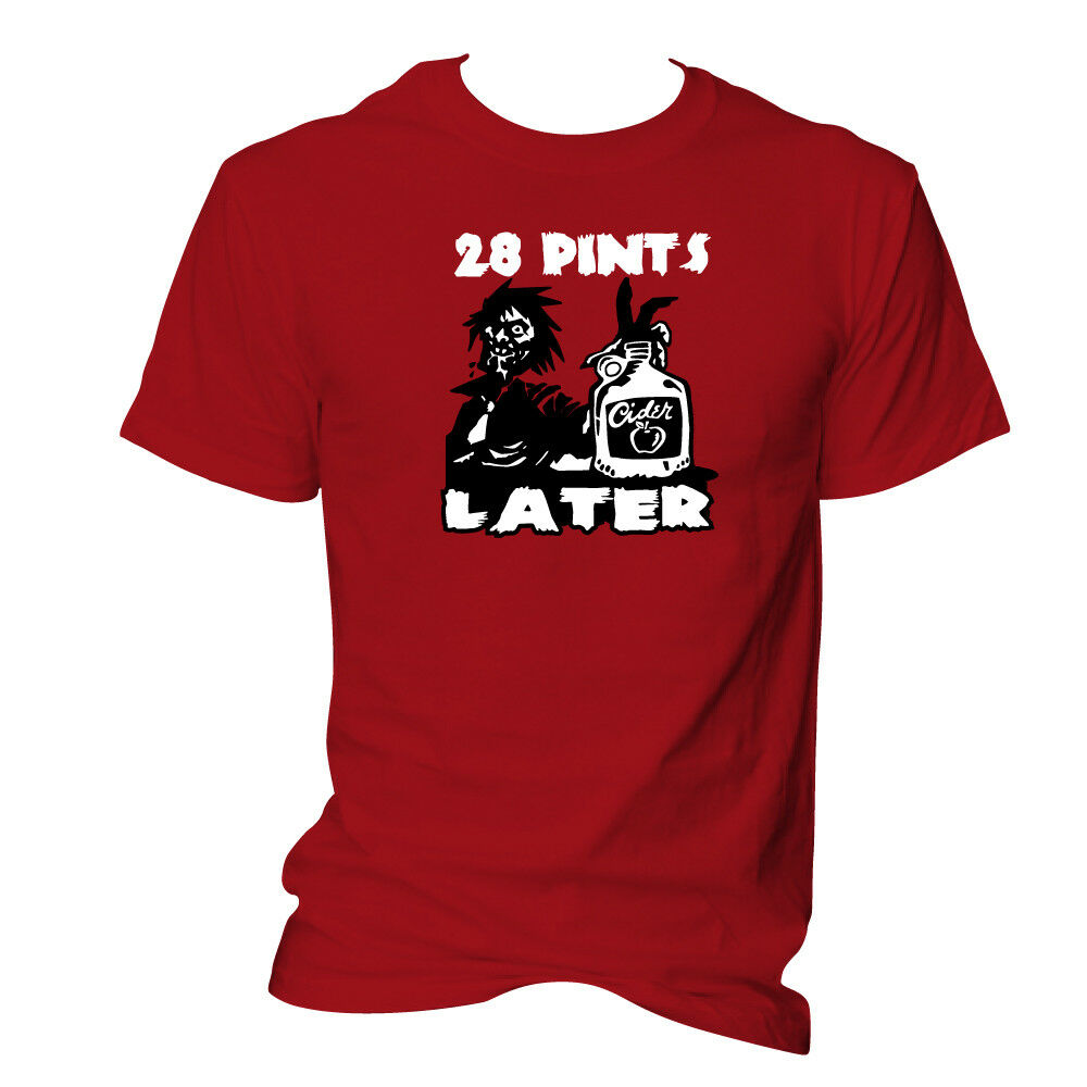 <font><b>28</b></font> Pints (<font><b>Days</b></font>) <font><b>Later</b></font> Undead Zombie Scrumpy West Country Cider Drinking T-Shirt Cotton Outdoor Wear Tops Tee Shirt image