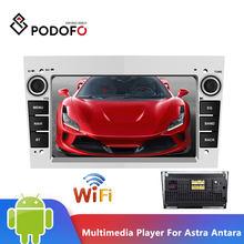Podofo Android Car Radio Multimedia Player For Astra Antara Vectra Corsa Zafira Meriva vivara Vivaro Combo Signum Tigra Twin Top