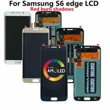 Ensemble écran tactile LCD Super Amoled, brûlure rouge, pour Samsung Galaxy S6 edge G925A G925U G925F, Original