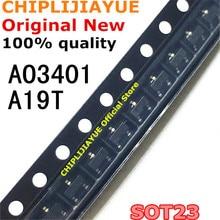 50 قطعة AO3401 SOT23 A19T SOT 23 SOT23 3 مصلحة الارصاد الجوية الجديدة والأصلية IC شرائح