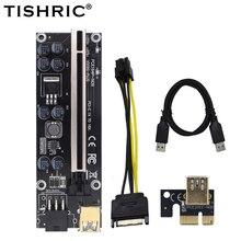 10Pcs TISHRIC VER009s בתוספת PCIE Riser כרטיס Ver 009S Sata 15 פין כדי 6 פין אקספרס 1X 4X 8X 16X מתאם Extender כריית כורה