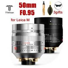 TTartisan 50mm F0.95 Lens para Leica M Mount Câmera Grande Abertura para Leica M9 M10 50/0.95 Lente Da Câmera Full Frame foco Manual