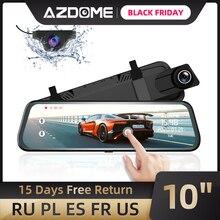 """AZDOME PG02 10 """"מראה מגע דאש מצלמת הזרמת מדיה ADAS עדשה כפולה היפוך מצלמה ראיית לילה 1080p רכב מקליט עבור סופר"""