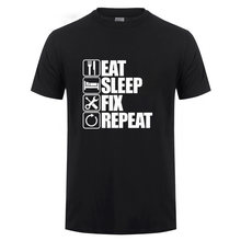 Eat Sleep Fix Repeat Mechanic Engineer T Shirt Funny Birthday Gift Father's Day Present For Men Dad Father Grandpa Cotton Tshirt(China)