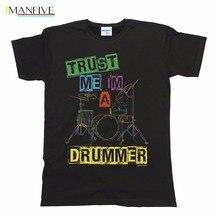 лучшая цена New 2019 Hot Summer Casual Trust Me I`M A Drummer T-Shirt Boys Girls Kids Unisex Musician Band Music Tee Shirts