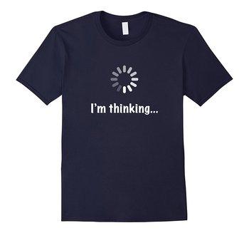 """I'M Thinking"" Geek Nerd Computer Programmer Techie T Shirt"