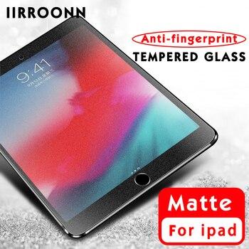 Matte Tempered Glass For Apple iPad mini Air 3 2 1 Mini 5 4 2017 2018 iPad pro 9.7 10.5 Screen Protector Tablet Film
